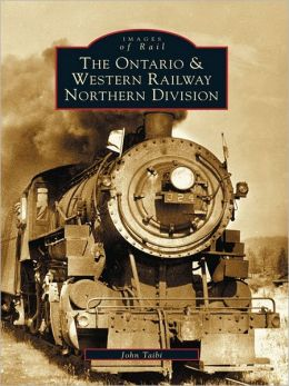 The Ontario and Western Railway Northern Division