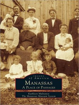 Manassas:: A Place of Passages