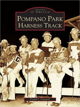 Pompano Park Harness Track