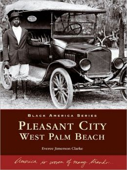 Pleasant City, West Palm Beach
