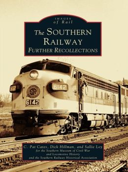 The Southern Railway:: Further Recollections