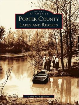 Porter County Lakes and Resorts