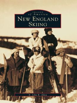 New England Skiing (Images of America Series)