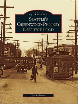 Seattle's Greenwood-Phinney Neighborhood