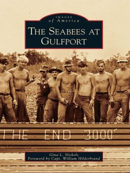 The Seabees at Gulfport
