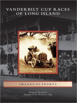 Vanderbilt Cup Races of Long Island