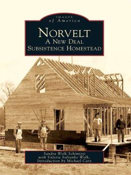 Norvelt:: A New Deal Subsistence Homestead