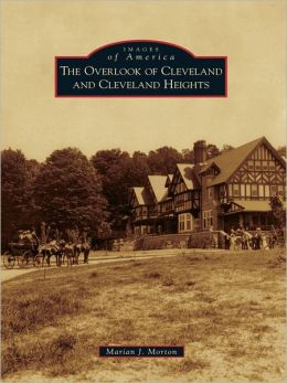 The Overlook of Cleveland and Cleveland Heights