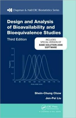 Design and Analysis of Bioavailability and Bioequivalence Studies, Third Edition BABE-Solution bundle Version