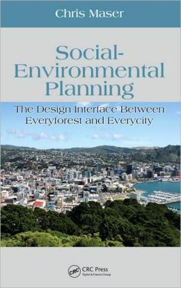 Social-Environmental Planning: The Design Interface Between Everyforest and Everycity