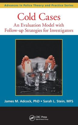 Cold Cases: An Evaluation Model with Follow-up Strategies for Investigators