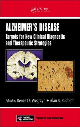 Alzheimer's Disease: Targets for New Clinical Diagnostic and Therapeutic Strategies