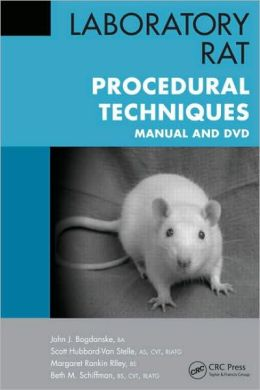 Laboratory Rat Procedural Techniques: Manual and DVD