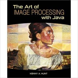 The Art of Image Processing with Java