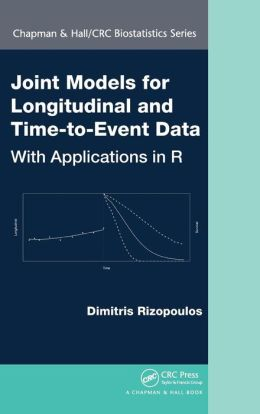 Joint Models for Longitudinal and Time-to-Event Data: With Applications in R