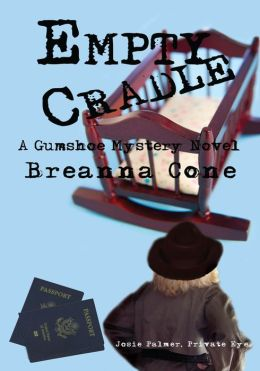 Empty Cradle: A Gumshoe Mystery Novel