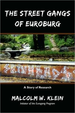 The Street Gangs of Euroburg: A Story of Research