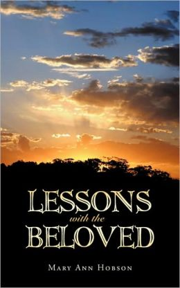 Lessons With The Beloved
