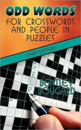Odd Words for Crosswords and People in Puzzles (Third Edition)