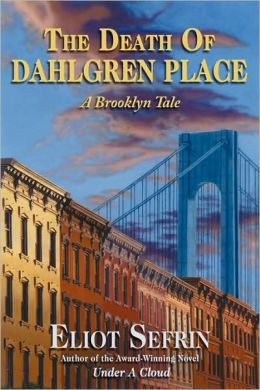 The Death Of Dahlgren Place