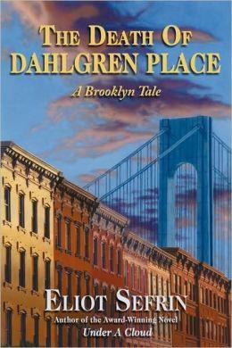 The Death Of Dahlgren Place