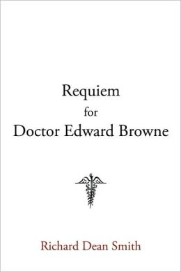 Requiem For Doctor Edward Browne