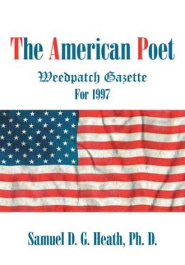 The American Poet: Weedpatch Gazette For 1997