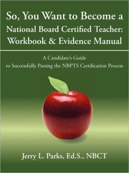 So, You Want To Become A National Board Certified Teacher