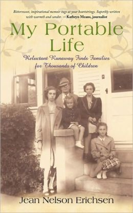 My Portable Life: Reluctant Runaway Finds Families for Thousands of Children