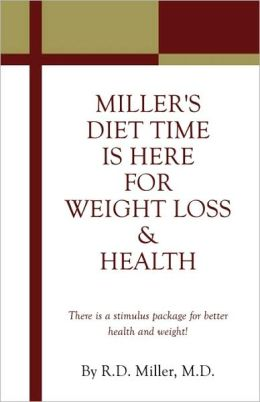 Miller's Diet Time Is Here For Weight Loss & Health