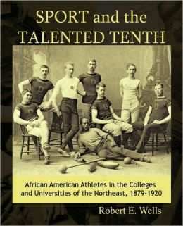 Sport And The Talented Tenth