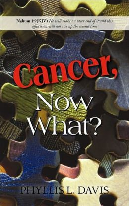 Cancer, Now What?