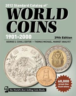 2012 Standard Catalog of World Coins 1901-2000