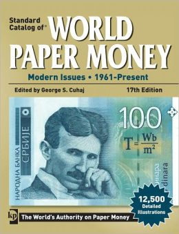 Standard Catalog of World Paper Money: Modern Issues 1961 - Present (PagePerfect NOOK Book)