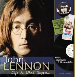 John Lennon: Music, Memories, and Memorabilia