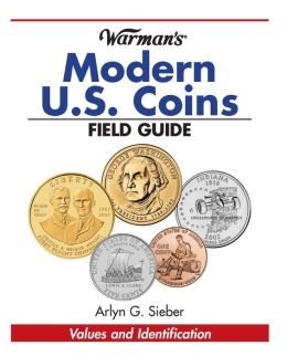 Warman's Modern U.S. Coins Field Guide: Values and Identification