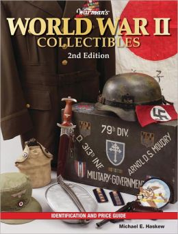 Warman's World War II Collectibles: Identification and Price Guide (PagePerfect NOOK Book)