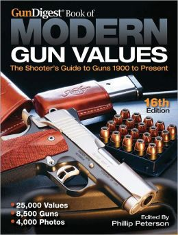 The Gun Digest Book of Modern Gun Values