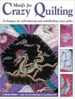 Motifs for Crazy Quilting (PagePerfect NOOK Book)