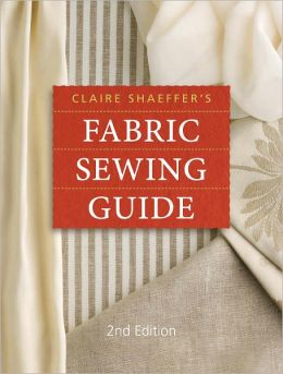 Claire Shaeffer's Fabric Sewing Guide (PagePerfect NOOK Book)