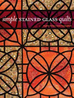 Simple Stained Glass Quilts (PagePerfect NOOK Book)