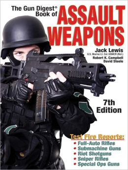 Gun Digest Book of Assault Weapons 7th Edition