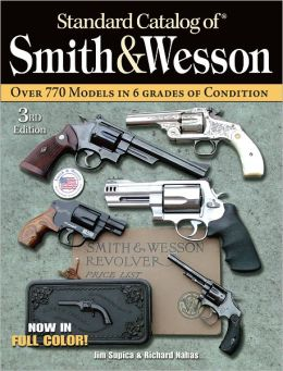 Standard Catalog of Smith & Wesson 3rd (PagePerfect NOOK Book)