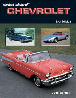 Standard Catalog of Chevrolet - 3rd Edition (PagePerfect NOOK Book)