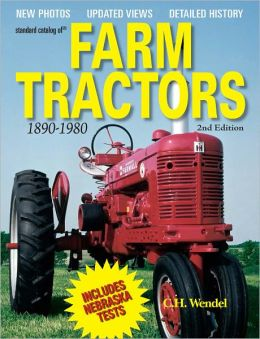 Standard Catalog of Farm Tractors - 2nd Edition (PagePerfect NOOK Book)