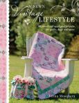 Book Cover Image. Title: A Sewn Vintage Lifestyle:  20 Pieced and Appliqued Projects for Quilts, Bags and More, Author: Verna Mosquera