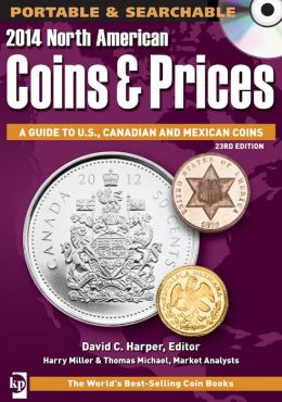 2014 North American Coins & Prices: A Guide to U.S., Canadian and Mexican Coins