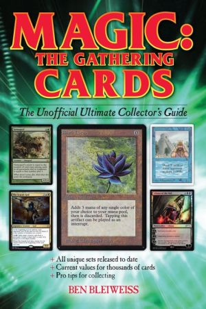 Book Magic - The Gathering Cards: The Unofficial Ultimate Collector's Guide