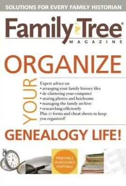 Organize Your Genealogy Life! (CD)