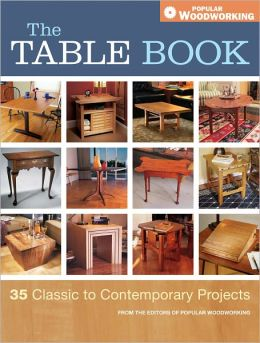 The Table Book: 35 Classic to Contemporary Projects (PagePerfect NOOK Book)